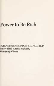 Cover of: Your infinite power to be rich. | Murphy, Joseph