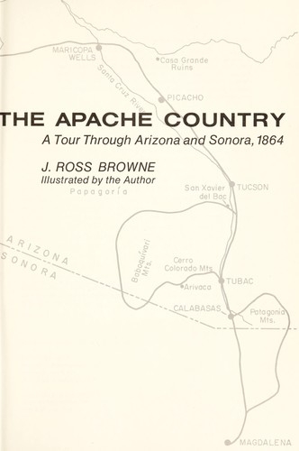 Adventures in the Apache country by J. Ross Browne