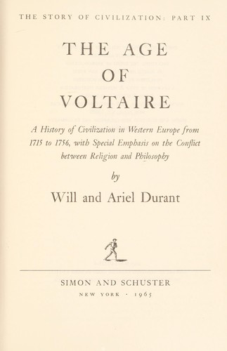 The age of Voltaire [sound recording] : a history of civilization in Western Europe from 1715 to 1756, with special emphasis on the conflict between religion and philosophy by