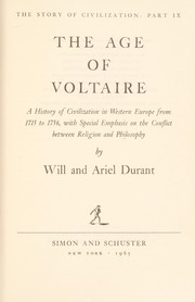 Cover of: The age of Voltaire [sound recording] : a history of civilization in Western Europe from 1715 to 1756, with special emphasis on the conflict between religion and philosophy |