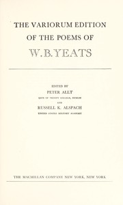 Cover of: The variorum edition of the poems of W. B. Yeats