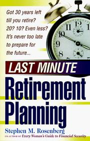 Cover of: Last minute retirement planning | Stephen M. Rosenberg