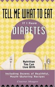 Cover of: Tell me what to eat if I have diabetes