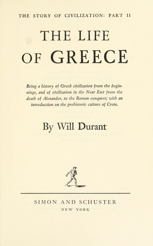 The Story of Civilization, Vol II by Will Durant