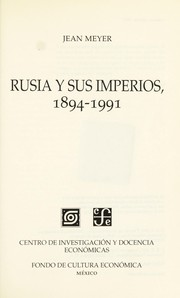 Cover of: Rusia y sus imperios, 1894-1991