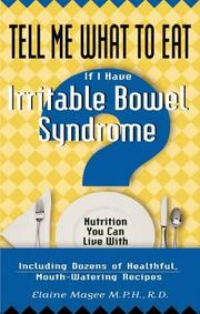 Cover of: Tell Me What to Eat If I Have Irritable Bowel Syndrome