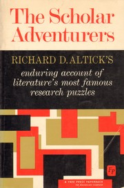 Cover of: The scholar adventures by Richard Daniel Altick