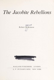 Cover of: The Jacobite rebellions. | Robert McKinnon