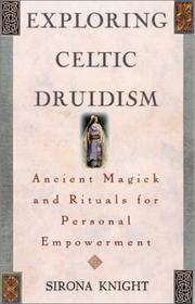 Cover of: Exploring Celtic Druidism | Sirona Knight