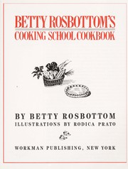 Cover of: Betty Rosbottom's cooking school cookbook