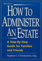 Cover of: How to Administer an Estate | Stephen G. Christianson