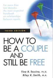 Cover of: How to be a couple and still be free by