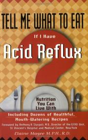 Cover of: Tell me what to eat if I have acid reflux
