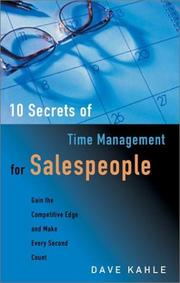 Cover of: 10 Secrets of Time Management for Salespeople | Dave Kahle