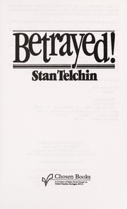 Cover of: Betrayed! | Stan Telchin