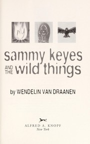 Cover of: Sammy Keyes and the wild things