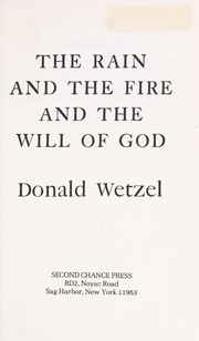 Cover of: The rain and the fire and the will of God