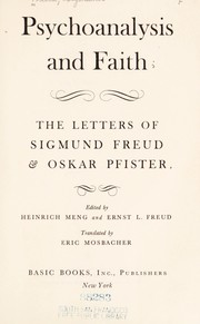 Cover of: Psychoanalysis and faith: the letters of Sigmund Freud & Oskar Pfister