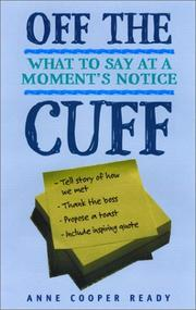 Off the cuff by Anne Cooper Ready