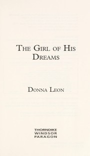 Cover of: The girl of his dreams: a Commissario Guido Brunetti mystery