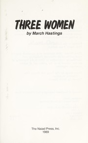 Cover of: Three women | March Hastings