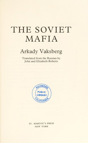 The Soviet Mafia by Arkadiĭ Vaksberg