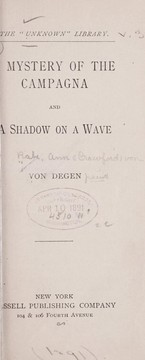 Cover of: A mystery of the Campagna, and A shadow on a wave | Von Degen