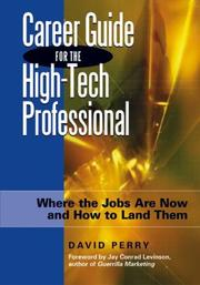 Cover of: Career Guide for the High-Tech Professional | David Perry