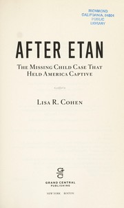 Cover of: After Etan : the missing child case that held America captive |