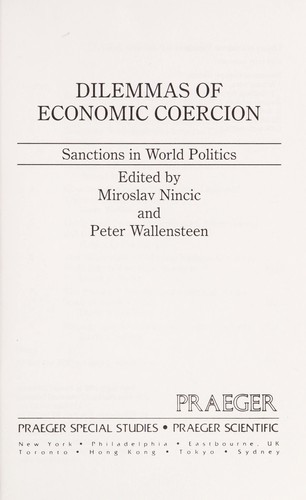 Dilemmas of economic coercion by edited by Miroslav Nincic and Peter Wallensteen.