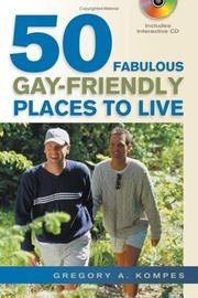 Cover of: 50 Fabulous Gay-friendly Places to Live | Gregory A. Kompes