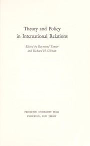 Cover of: Theory and policy in international relations | Raymond Tanter