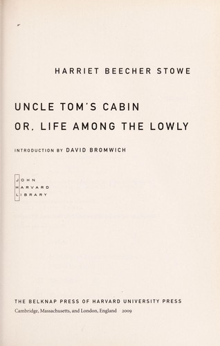 Uncle Tom's cabin, or, Life among the lowly by Harriet Beecher Stowe