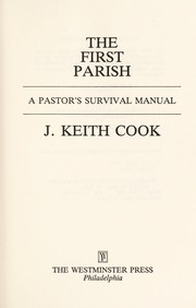 Cover of: The first parish | J. Keith Cook