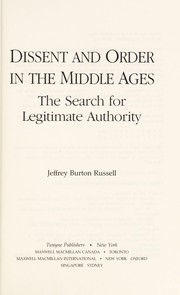 Cover of: Dissent and order in the Middle Ages | Jeffrey Burton Russell