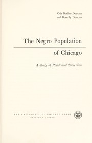 Cover of: The Negro population of Chicago; a study of residential succession |