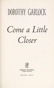 Cover of: Come a little closer