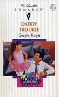 Daddy Trouble (Fabulous Father, Celebration 1000!) by Kaye