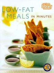 Cover of: Low-Fat Meals in Minutes (Home Library Cookbooks) | Home Library