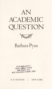 Cover of: An academic question | Barbara Pym