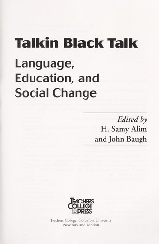 Talkin black talk by edited by H. Samy Alim and John Baugh.