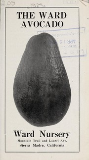The Ward avocado [catalog and prices] by Ward Nursery