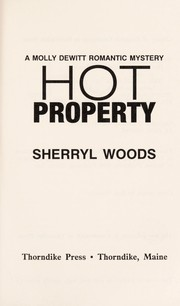 Cover of: Hot Property: A Molly Dewitt Romantic Mystery