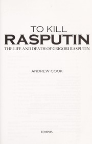 Cover of: To kill Rasputin | Andrew Cook