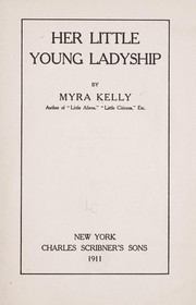 Cover of: Her little young ladyship | Myra Kelly