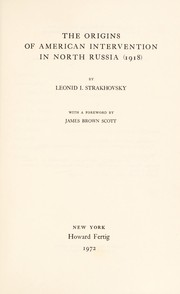 Cover of: The origins of American intervention in North Russia (1918)