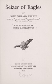 Cover of: Seizer of eagles | James Willard Schultz