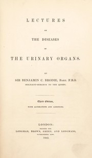 Cover of: Lectures on the disease of the urinary organs