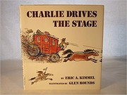 Cover of: Charlie drives the stage | Eric A. Kimmel