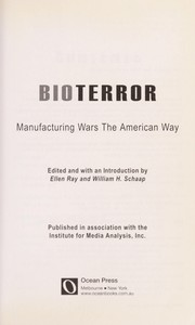 Cover of: Bioterror : manufacturing wars the American way |